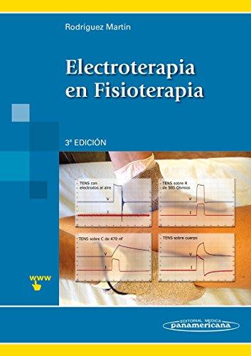 Electroterapia En Fisioterapia - 3ª Edición por José María