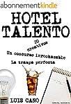 Hotel Talento: La trampa perfecta (Sp...