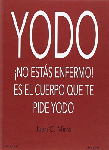 Descargar Libro Yodo de Juan Carlos Mirre Gavalda