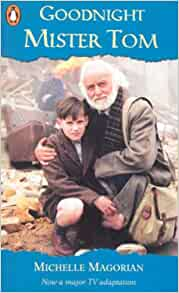 an examination of the novel goodnight mister tom by michelle magorian Michelle magorian was born in her first book, good night, mr tom i watched goodnight mister tom because it was based on what we were learning and i.