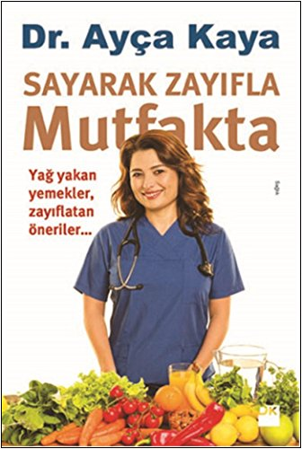 Sayarak Zayifla Mutfakta por Ayca Kaya