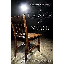 A Trace of Vice (a Keri Locke Mystery--Book #3) (English Edition)