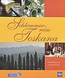 Schlemmerreise Toskana - Werner Teufl