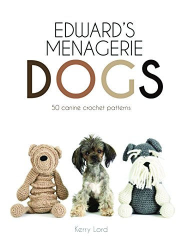 Edwards Menagerie Canine Crochet Patterns