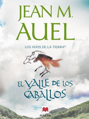 Libro sobre caballos: El valle de los caballos (Los Hijos de la Tierra nº 2) de Jean M. Auel