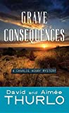 Grave Consequences: A Charlie Henry Mystery (Charlie Henry Mystery: Center Point Large Print)