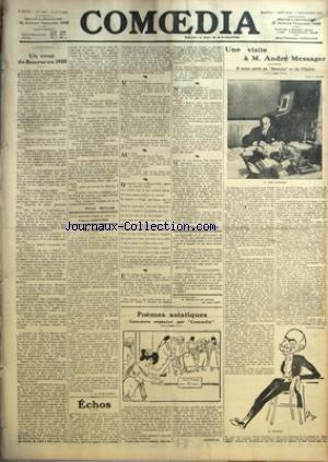 COMOEDIA [No 1444] du 13/09/1911 - ANTICIPATION-UN COUP DE BOURSE EN 1920 PAR OLIVIER SEYLOR - LA GAFFE PAR G. DE PAWLOWSKI - ECHOS-LE MASQUE DE VERRE - POEMES ASIATIQUES CONCOURS ORGANISE PAR COMOEDIA PAR COMOEDIA - UNE VISITE A M. ANDRE MESSANGER-IL NOUS PARLE DE BEATRIX ET DE L'OPERA.