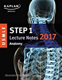 #5: USMLE Step 1 Lecture Notes 2017: Anatomy (USMLE Prep)