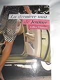 La Derniere Nuit de Jeanne