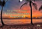Die großen Antillen - Dominikanische Republik (Wandkalender 2019 DIN A4 quer): Das größte und vielfältigste Land in der Karibik. (Monatskalender, 14 Seiten ) (CALVENDO Orte) -