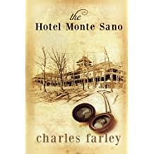 The Hotel Monte Sano by Charles Farley (2015-01-22)
