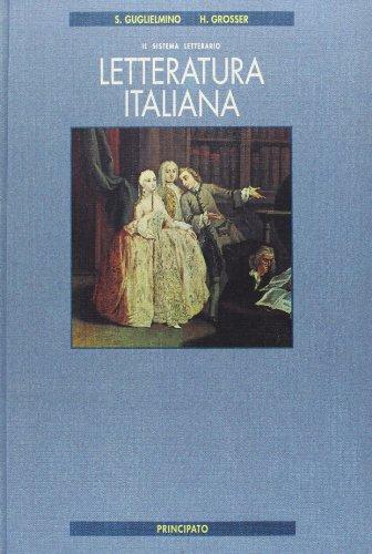 Letteratura italiana. Per le Scuole superiori