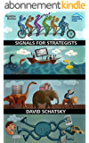 Signals for Strategists: Sensing Emerging Trends in Business and Technology (Deloitte University Press) (English Edition)