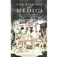 Una misa por los medici (Narrativas Históricas)