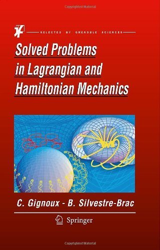 Solved Problems in Lagrangian and Hamiltonian Mechanics (Grenoble Sciences) by Gignoux, Claude, Silvestre-Brac, Bernard (2009) Hardcover