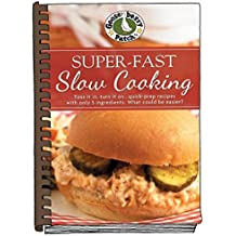Super-Fast Slow Cooking (Everyday Cookbook Collection) by Gooseberry Patch (2015-08-07)