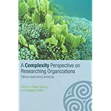 [(A Complexity Perspective on Researching Organisations)] [Edited by Ralph D. Stacey ] published on (August, 2005)
