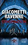 Conspiration : roman / Eric Giacometti, Jacques Ravenne | Giacometti, Éric. Auteur