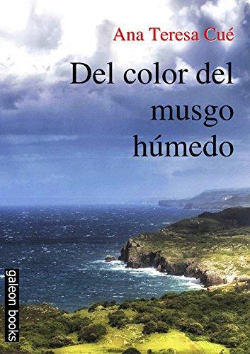 Del color del musgo húmedo