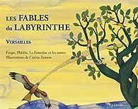 Les fables du labyrinthe par Carine Sanson