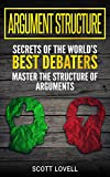 #8: Argument Structure: Secrets of the World's Best Debaters – Master the Structure of Arguments