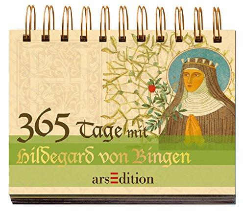 365 Tage mit Hildegard von Bingen