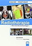 Guide pratique de radiothérapie - Mes carnets de centrage