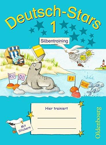Deutsch-Stars - Allgemeine Ausgabe: 1. Schuljahr - Silbentraining: Übungsheft. Mit Lösungen (Cooles Markiert Buch)