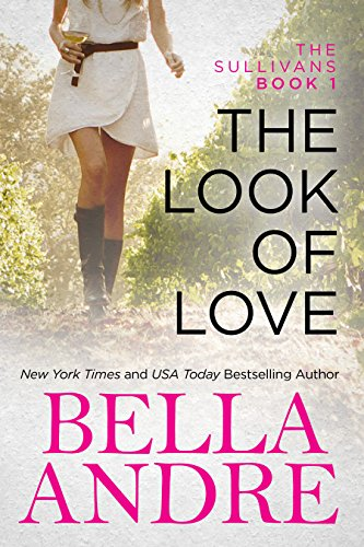 The Look of Love (The Sullivans Book 1) by
