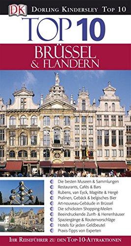 Top 10 Reiseführer Brüssel & Flandern