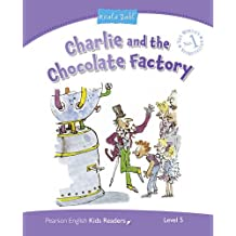 Penguin Kids 5 Charlie and the Chocolate Factory (Dahl) Reader