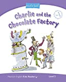 Charlie and the Chocolate Factory: Level 5 (Pearson English Kids Readers)