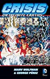 Crisis On Infinite Earths by Marv Wolfman(2001-01-01)