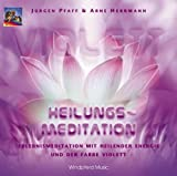 Violett. Heilungs-Meditation. CD: Erlebnismeditation mit heilender Energie und der Farbe Violett