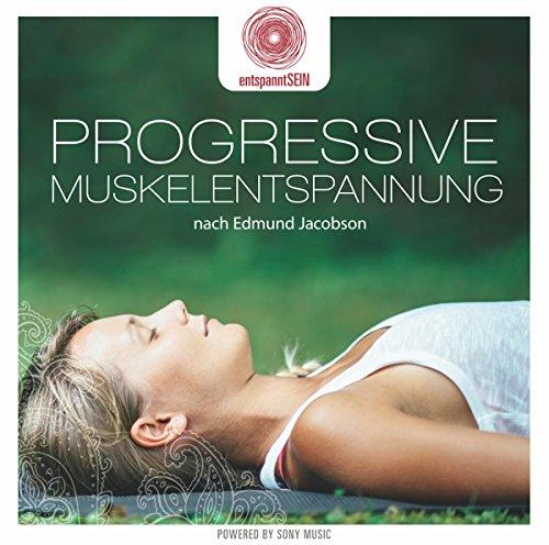 entspanntSEIN - Progressive Muskelentspannung nach Edmund Jacobson