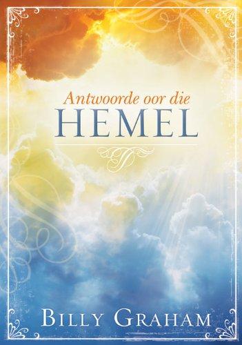 Antwoorde oor die hemel (Afrikaans Edition)