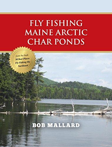 Fly Fishing Maine Arctic Char Ponds (English Edition)