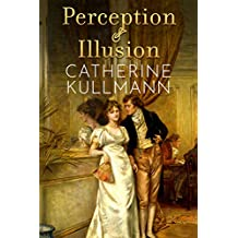 Perception & Illusion (The Duchess of Gracechurch Trilogy Book 2)