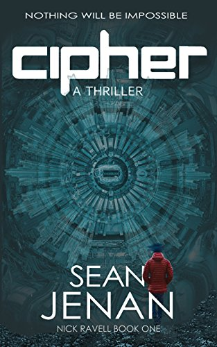 Cipher: A Thriller (Nick Ravell Book 1) (English Edition)
