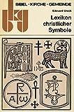 Lexikon christlicher Symbole - Edouard Urech