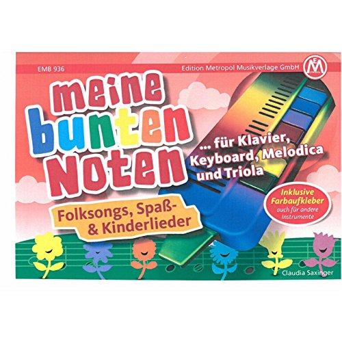 Meine bunten Noten für Klavier, Keyboard, Melodica , Triola: Folksongs, Spaß- und Kinderlieder