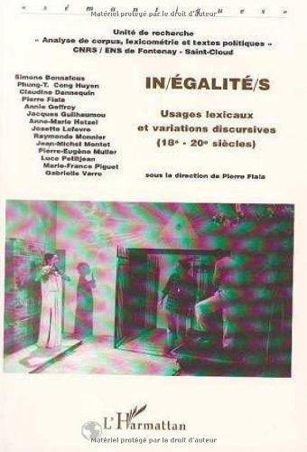 Inégalité, usages lexicaux et variations discursives, 18e 20e siècle