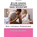 Hilfe gegen Pornosucht und Sexsucht: Das Lavario-Programm
