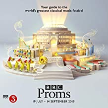 BBC Proms 2019: Festival Guide (BBC Proms Guides)