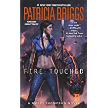 Fire Touched (A Mercy Thompson Novel, Band 9)
