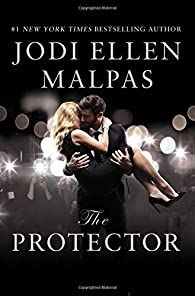 The Protector par  Jodi Ellen Malpas