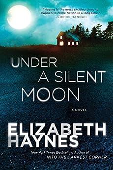 Under a Silent Moon: A Novel par [Haynes, Elizabeth]