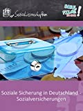 Soziale Sicherung in Deutschland - Sozialversicherungen - Schulfilm Sozialwissenschaften