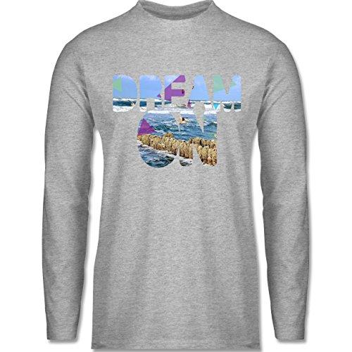 Shirtracer Statement Shirts - Dream On Strand Meer - Herren Langarmshirt Grau Meliert