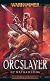 Orcslayer (Gotrek & Felix Book 8) (English Edition)